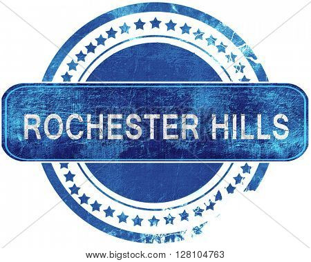 rochester hills grunge blue stamp. Isolated on white.