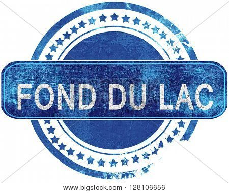 fond du lac grunge blue stamp. Isolated on white.