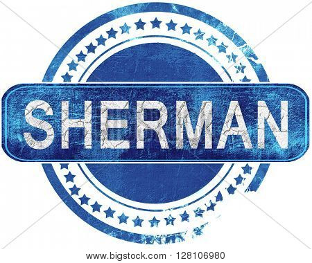 sherman grunge blue stamp. Isolated on white.