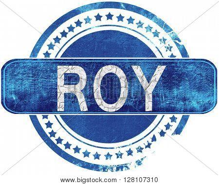 roy grunge blue stamp. Isolated on white.