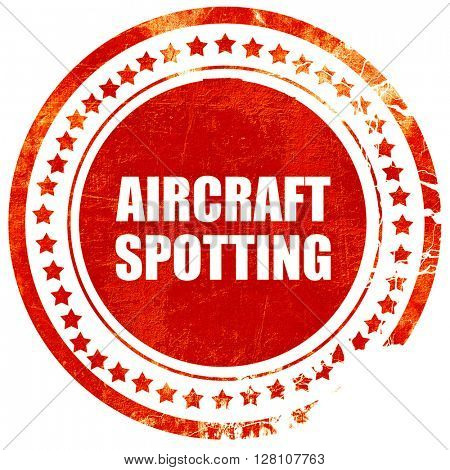 aircraft spotting, red grunge stamp on solid background