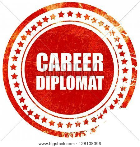 career diplomat, red grunge stamp on solid background