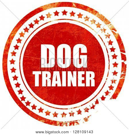 dog trainer, red grunge stamp on solid background