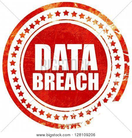 data breach, red grunge stamp on solid background