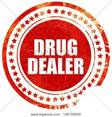 drug dealer, red grunge stamp on solid background