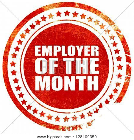 employer of the month, red grunge stamp on solid background