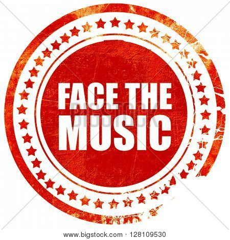 face the music, red grunge stamp on solid background