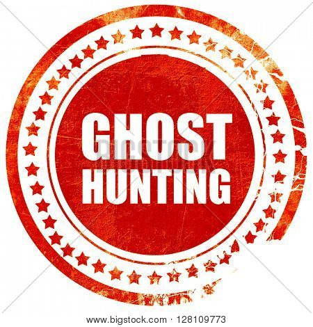 ghost hunting, red grunge stamp on solid background