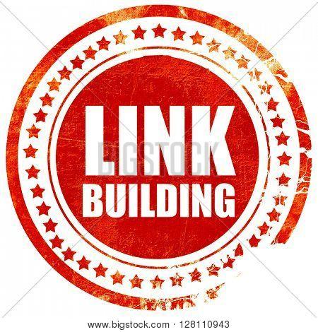 link building, red grunge stamp on solid background