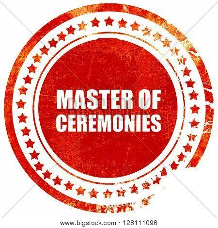 master of ceremonies, red grunge stamp on solid background