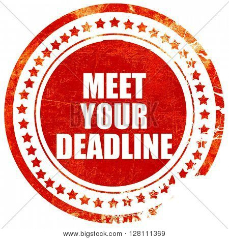 meet your deadline, red grunge stamp on solid background