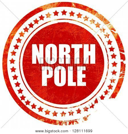 north pole, red grunge stamp on solid background