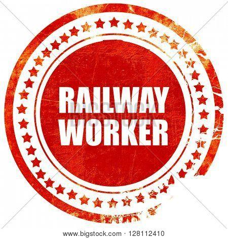 railway worker, red grunge stamp on solid background
