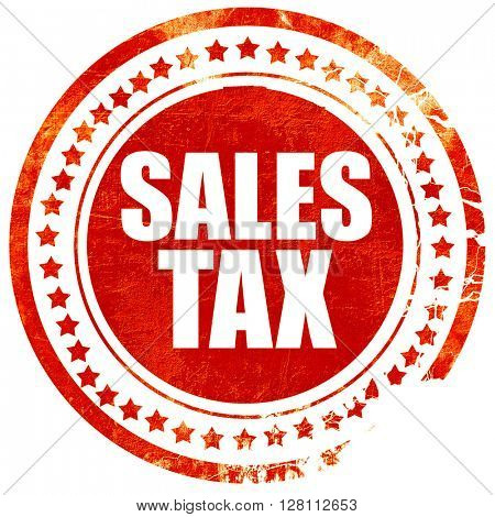 sales tax, red grunge stamp on solid background