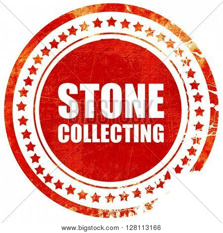 stone collecting, red grunge stamp on solid background
