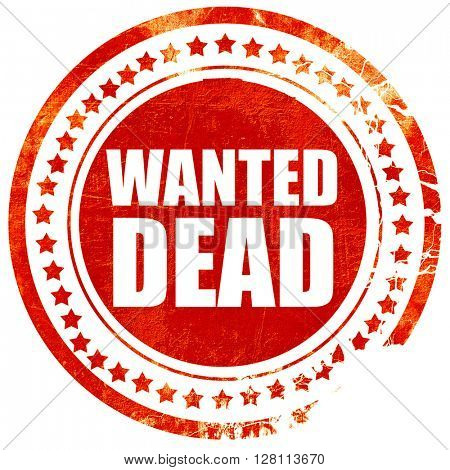 wanted dead, red grunge stamp on solid background