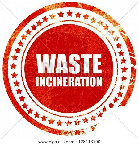 waste incineration, red grunge stamp on solid background