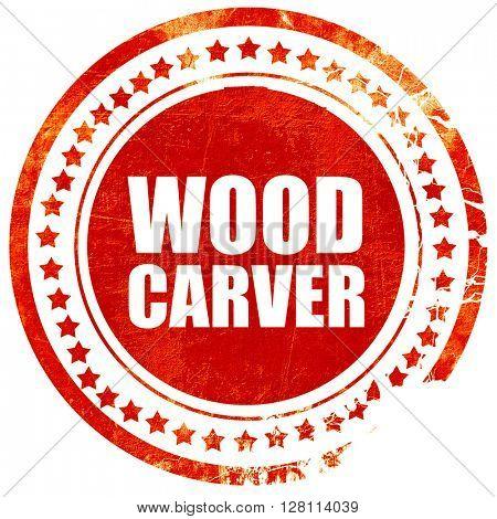 wood carver, red grunge stamp on solid background