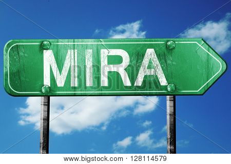 Mira road sign, 3D rendering, vintage green with clouds backgrou