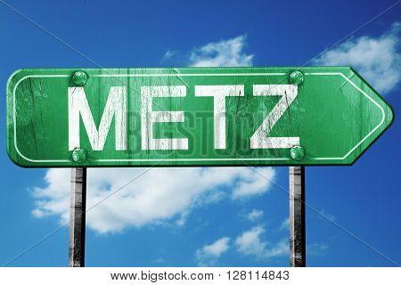 metz road sign, 3D rendering, vintage green with clouds backgrou