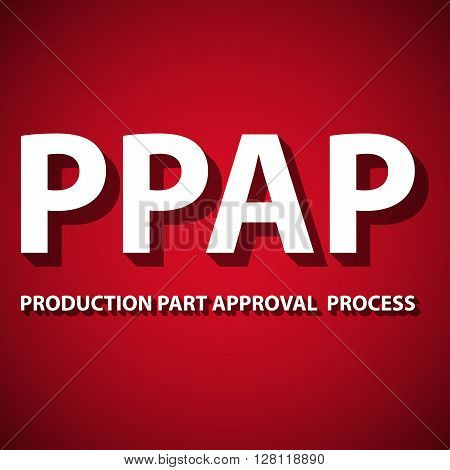 Vector illustration of Production Part Approval Process method.