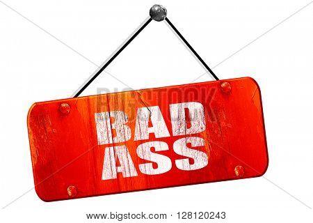bad ass, 3D rendering, vintage old red sign