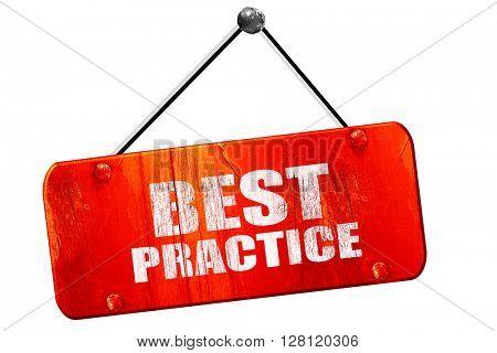 best practice, 3D rendering, vintage old red sign