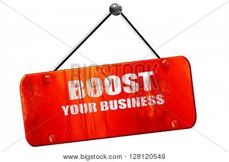 boost your business, 3D rendering, vintage old red sign