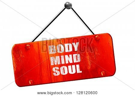 body mind soul, 3D rendering, vintage old red sign