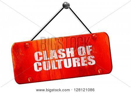 clash of cultures, 3D rendering, vintage old red sign