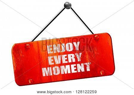 enjoy every moment, 3D rendering, vintage old red sign