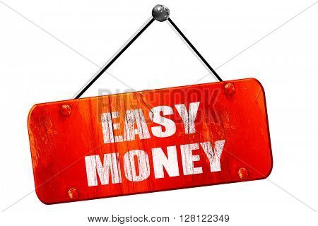 easy money, 3D rendering, vintage old red sign