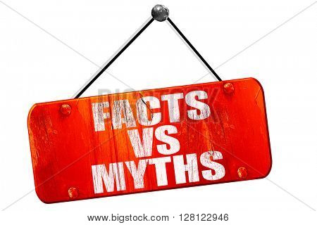 facts vs myths, 3D rendering, vintage old red sign