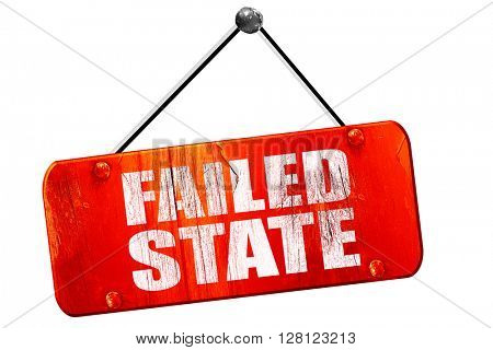 failed state, 3D rendering, vintage old red sign