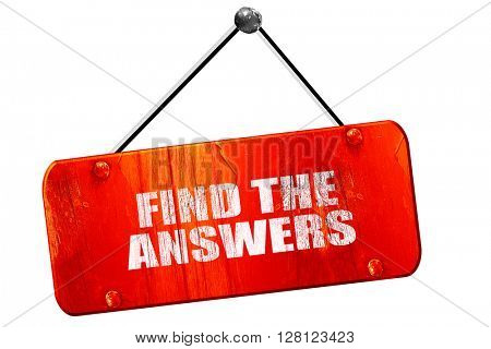find the answers, 3D rendering, vintage old red sign