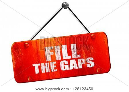 fill the gaps, 3D rendering, vintage old red sign
