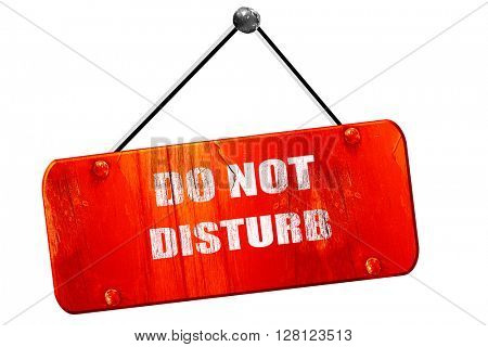 Do not disturb sign, 3D rendering, vintage old red sign
