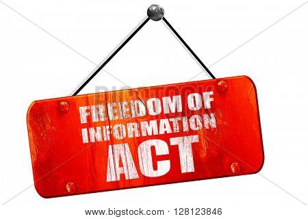 freedom of information act, 3D rendering, vintage old red sign