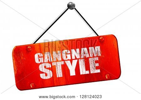 gangnam style, 3D rendering, vintage old red sign