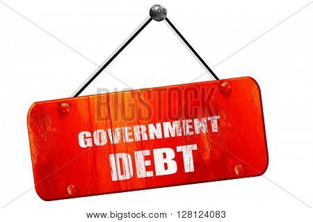 government debt, 3D rendering, vintage old red sign