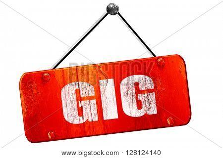 gig, 3D rendering, vintage old red sign