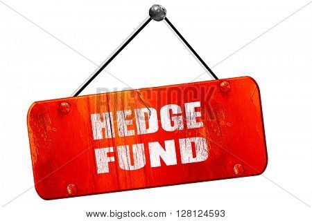 hedge fund, 3D rendering, vintage old red sign