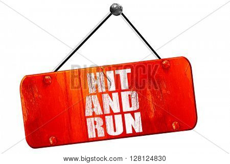 hit and run, 3D rendering, vintage old red sign