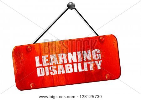 learning disability, 3D rendering, vintage old red sign