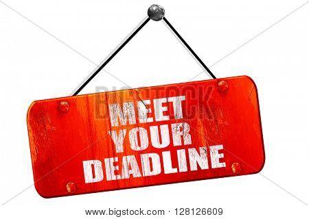 meet your deadline, 3D rendering, vintage old red sign