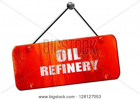 oil refinery, 3D rendering, vintage old red sign