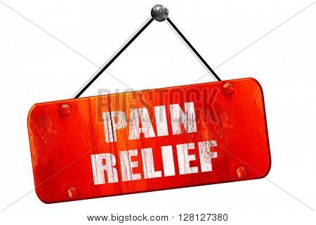 pain relief, 3D rendering, vintage old red sign