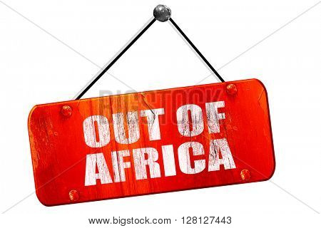 out of africa, 3D rendering, vintage old red sign