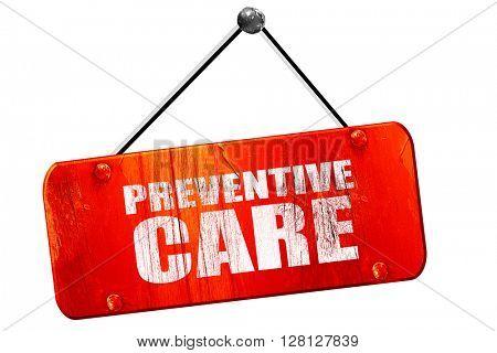 preventive care, 3D rendering, vintage old red sign