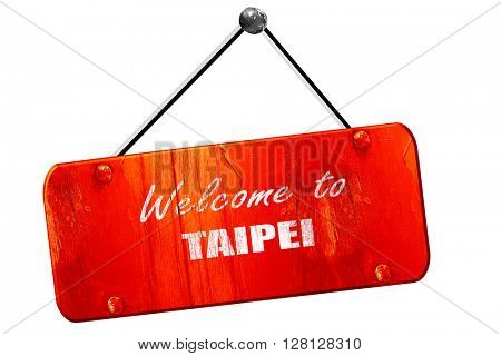 Welcome to taipei, 3D rendering, vintage old red sign